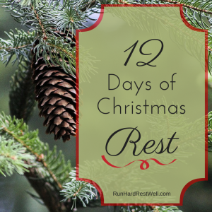 12 Days of Christmas Rest